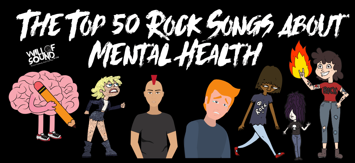 Top 50 Rock Songs About Mental Health